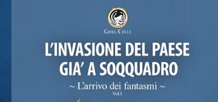 L'invasione del Paese già a soqquadro di Gioia Colli. La recensione di WWWITALIA
