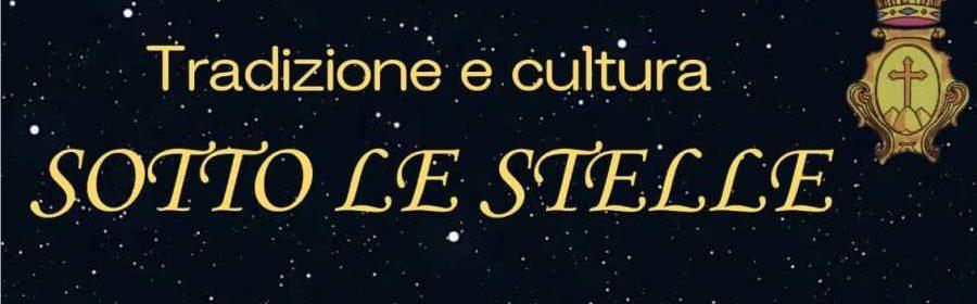 Tradizione e cultura sotto le stelle